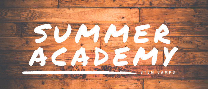 Summer Academy STEM Camps