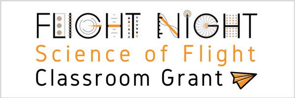 Flight Night Science of Flight Classroom Grant
