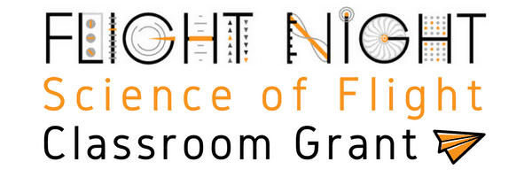 Flight Night Science of Flight Classroom Grant