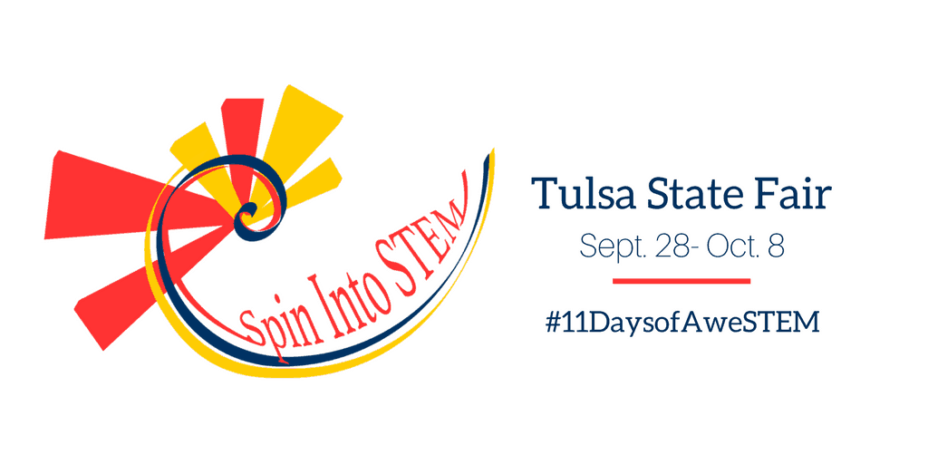 Spin Into STEM at the Tulsa State Fair from September 28 through October 8