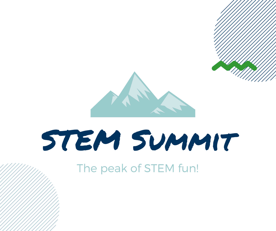 STEM Summit: the peak of STEM fun