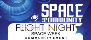 Space in the Community; Flight Night Space Week Community Night