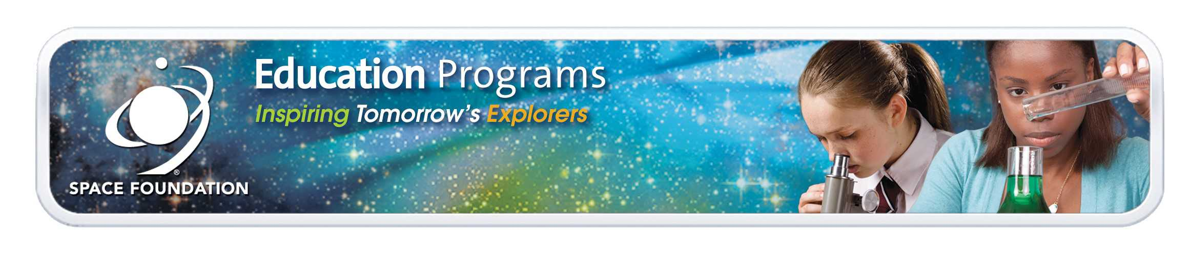 Space Foundation Education Programs: Inspiring Tomorrow's Explorers
