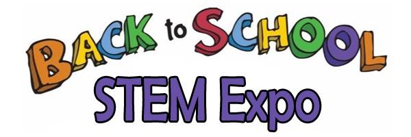 Back to School STEM Expo