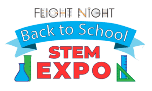 Flight Night Back to School STEM Expo