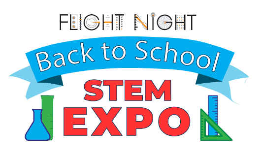 Flight Night Back to School STEM Expo