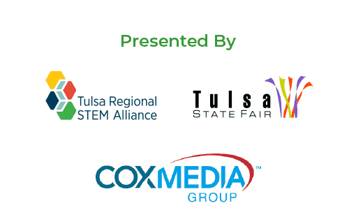 Presented by the Tulsa Regional STEM Alliance, Tulsa State Fair, and Cox Media Group