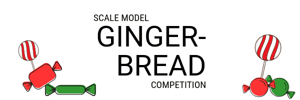 Scale Model Gingerbread Building Competition