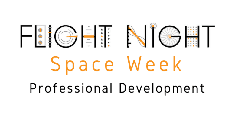Flight Night Space Week Professional Development