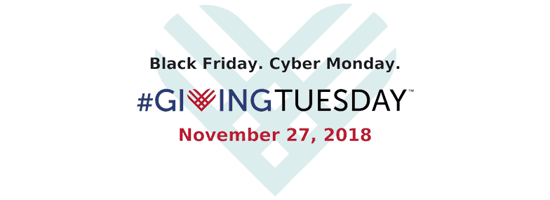 Black Friday. Cyber Monday. Giving Tuesday. November 27, 2018