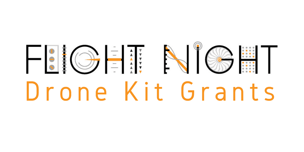 Flight Night Drone Kit Grants