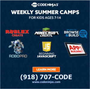 Code Ninjas weekly summer camps for kids ages 7-14; call 918-707-CODE or visit codeninjas.com