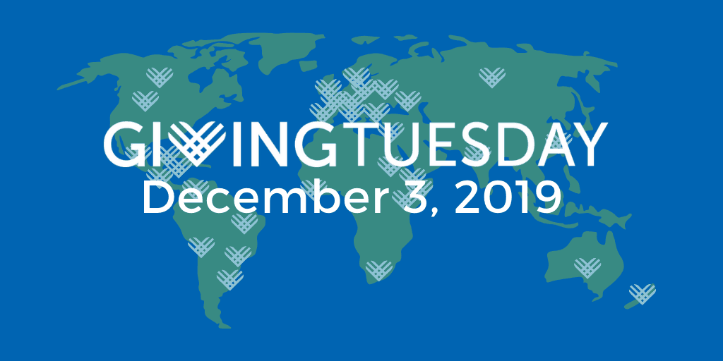 Giving Tuesday: December 3, 2019