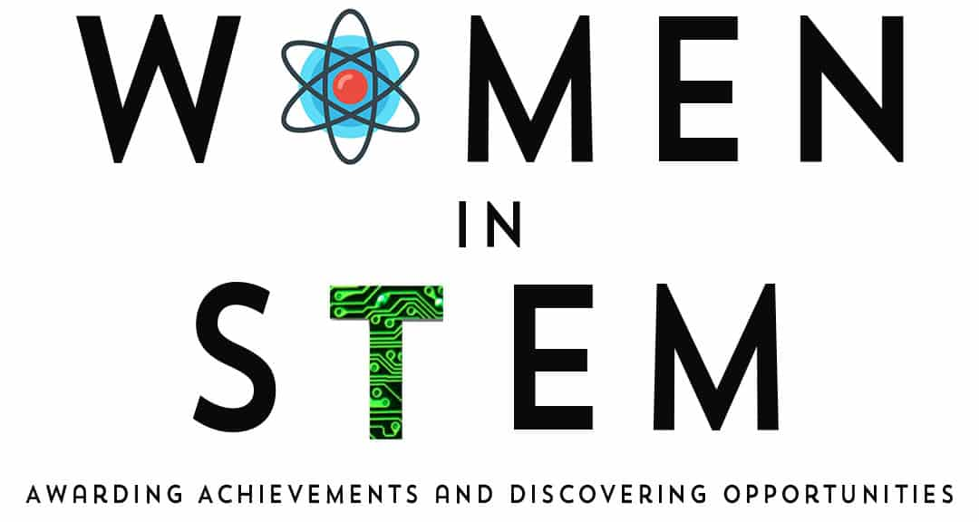 Women in STEM Awarding Achievements and Discovering Opportunities